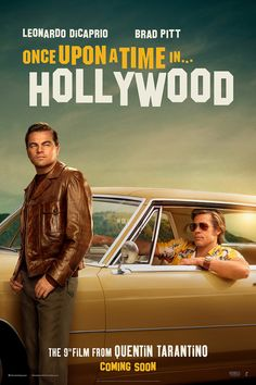 High resolution official theatrical movie poster ( of for Once Upon a Time in Hollywood Image dimensions: 1000 x Directed by Quentin Tarantino. Starring Leonardo DiCaprio, Brad Pitt, Margot Robbie, Al Pacino Margaret Qualley, Hollywood Trailer, Hollywood Poster, In Hollywood, Sharon Tate, Quentin Tarantino, Leonardo Dicaprio, Brad Pitt, Great Movies