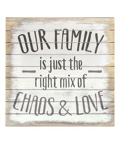 Sincere Surroundings Whitewash Chaos & Love Wall Sign | zulily