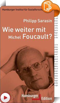 Wie weiter mit Michel Foucault?    ::  Unter der Fragestellung »Wie weiter mit …?« werden die Werke von acht der wichtigsten Geistes- und Gesellschaftswissenschaftler des 19. und 20. Jahrhunderts neu und wieder gelesen. Können, sollen oder müssen wir deren Blick auf soziale Fragen und Probleme heute noch teilen?  Heute beziehen sich mehr sozial- und kulturwissenschaftliche Positionen als je zuvor auf Foucault. Sein »Werkzeugkasten« wird heftig beansprucht: Mit einigen seiner Instrument...