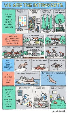 The world of Introverts.  Made me laugh. There is so much truth in this.