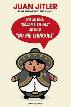 El grammar nazi mexicano