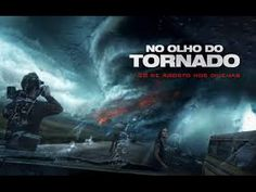 Filme No Olho do Tornado - Filmes De Ação 2015