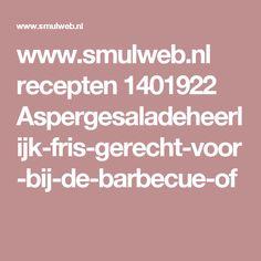 www.smulweb.nl recepten 1401922 Aspergesaladeheerlijk-fris-gerecht-voor-bij-de-barbecue-of