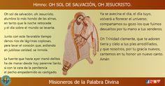 MISIONEROS DE LA PALABRA DIVINA: HIMNO LAUDES -  OH SOL DE SALVACIÓN, OH JESUCRISTO...