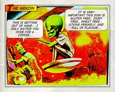The mekon is invited to dinner