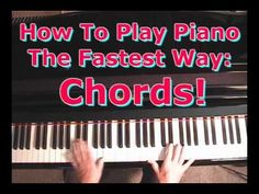How To Play Piano The Fastest Way: Piano Chords - YouTube