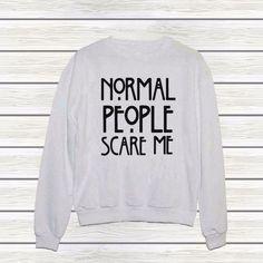 NORMAL PEOPLE SCARE ME Hoody Pullover Tops Black White Sweatshirts Women's Clothings Letter Print Hot Hoodies