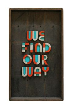 we find our way. #promise