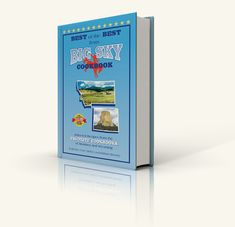 New Cookbook: Best of The Best from Big Sky