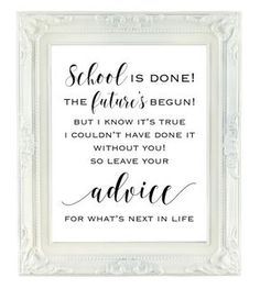 Celebrate a special graduation with this cute sign! Ask guests to leave their advice for the graduate. These printable signs make party
