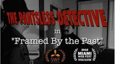 Richard Panceliss risolve #misteri in #ThePantslessDetective. #RWF
