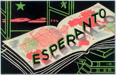 One day I'm going to learn Esperanto, the universal language