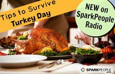 How to Survive Thanksgiving Day | via @SparkPeople #holiday #cooking #food #health