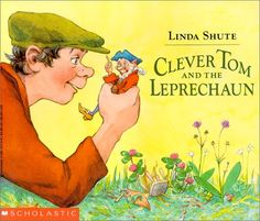 Clever Tom and the Leprechaun: An Old Irish Story by Linda Shute,http://www.amazon.com/dp/0590431706/ref=cm_sw_r_pi_dp_b7wftb1X7BTYQBAH