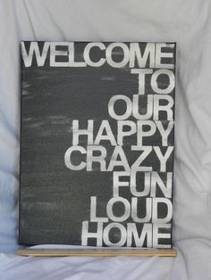 welcome to our...home - in your preferred color - 12 x16 - hand painted canvas sign - custom color. $47.00, via Etsy.