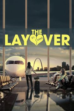 Watch The Layover 2017 Full Movie HD Movies