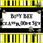 Bee Classroom Set    This set includes the following: -Desk name tags (both regular and primary) -Charts (1 to 100, addition, and multiplication - ...