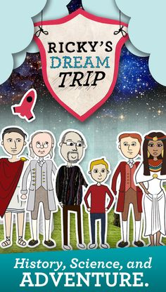 Such a cool way to blend science and history! Travel with Ricky and his loving grandfather, PopPop, on quests that cross time and space, learning lessons and making friends with important people in history such as Aristotle, Julius Caesar and our Founding Fathers as they go.