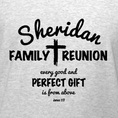 Perfect Gift from Above - Christian inspired family reunion t-shirt template. Add your family name. Design and buy online, get it shipped delivered for free in 10-days within the U.S. Perfect for Christian family reunion events.
