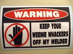 FUNNY WELDER WELDING ROD MIG TIG WIRE IRON WORKER FABRICATOR HELMET STICKER 278…