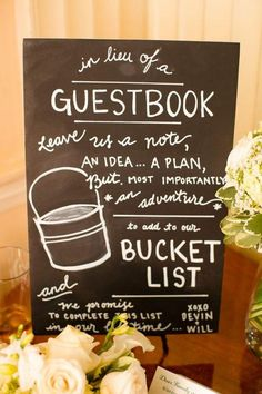 Guestbook idea: Have everyone add something to the bride and groom's bucket list