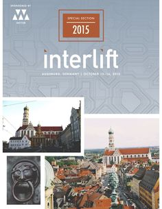 The October issue of ELEVATOR WORLD magazine features a look at Interlift2015 which will be held in Augsburg, Germany October 13-16. Check out http://www.elevatorworld.com/magazine for more information.  #interlift2015 #germany #augsburg #magazine #specialsection #elevator #escalator #tradeshow #travel