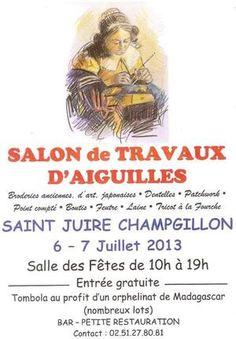 Salon de travaux d'aiguilles. Du 6 au 7 juillet 2013 à Saint Juire Champgillon.
