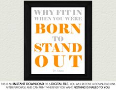 Dr Seuss Born To Stand Out Quote  Gender by SassyGraphicsNow, $3.00