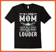 Mens I'm a Swim Mom and Louder Funny TShirt Large Black - Relatives and family shirts (*Partner-Link)