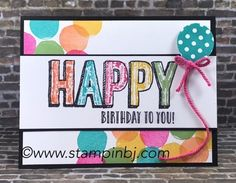 Super fun birthday card using products from the Occasions 2017 catalog!  #stampinbj.com