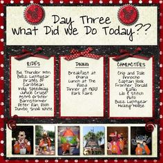 disney layout - I love this idea!! Do this for each day and then after this page put the pages with pictures!!