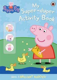 peppa pig: my super-duper activity book by Ladybird, http://www.amazon.com/dp/1409305066/ref=cm_sw_r_pi_dp_gYSHqb0CRG49Y