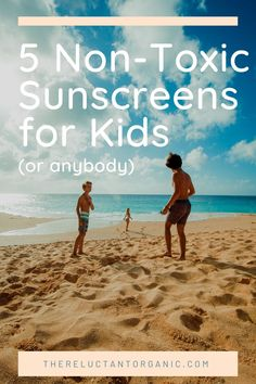 Five Safe, Non Toxic, Natural Sunscreens for Babies and Kids (and Adults Too) - The Reluctant Organic Christian Movies, Christian Women, Christian Living, Revelation 3, Health Options, Christian Devotions, Lifestyle Group, Jesus Saves, Baby Tips