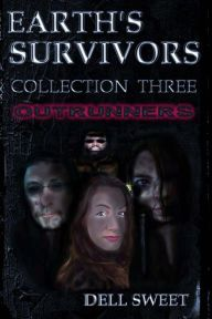 Earth's Survivors Collection Three: OutRunners