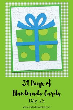 Welcome to Day 25 of 31 Days of Handmade Cards. 31 days of card making tutorials showcasing birthdays, love, thanks and thinking of you. Card Making Tutorials, Card Making Techniques, Making Ideas, Birthday Presents For Mom, Birthday Cards For Friends, Easy Diy Birthday Cards, Happy Birthday, Birthday Diy, Birthday Gifts