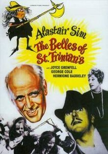The Belles of St Trinian's--thought this was hilarious when I was a kid!---love Alastair Sims!