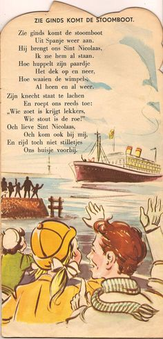 "Sinterklaas liedje - A song about Sinterklaas - ""Zie ginds komt the stoom boot uit Spanje weer aan"" - Can you see in the distance, the steamboat is coming from Spain and brings us Sinterklaas. Holland, Holidays Around The World, Winter Magic, The Old Days, Winter Wonder, Kids Songs, Back In The Day, Vintage Images, Childhood Memories"