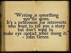 Writer John Green, on writing...