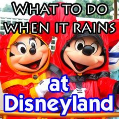 Rainy Day at Disneyland - Tips on surviving the weather and making the most of the rainy days