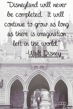 Walt Disney Quote      I slightly remember my Grandparents taking me to DisneyLand before DisneyWorld was even thought of.