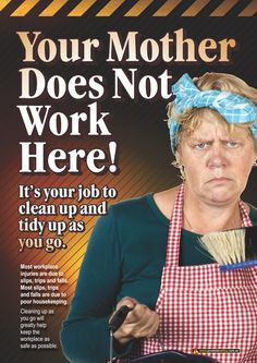 A3 size workplace safety poster emphasising the need for workers to clean up and tidy up as they go.