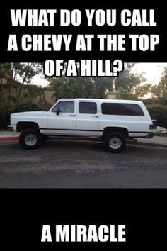 15 Best Chevy Jokes Images In 2016 Truck Memes Truck Quotes Car