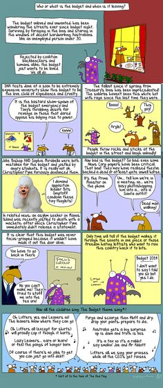 First Dog on the Moon on ... the politics of envy The poor budget is hated by Australians, when all it wants is to be loved. So it's a good thing First Dog on the Moon has a song for it.