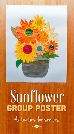 Here is another lovely and engaging creative group activity for seniors in nursing homes and assisted living facilities. Create a beautiful sunflowers poster in a group craft session!
