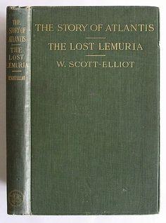 THE STORY OF ATLANTIS / THE LOST LEMURIA by W.Scott-Elliot (1914)