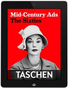 """Mid-Century Ads ~ The 60s ~ Advertising for the Space Age—zoom back in time to the '60s! This eBook offers the best of American print advertising during the 1960s—the era of the """"Big Idea."""" At the height of American consumerism, clever campaigns paint a fascinating picture of the colorful capitalism that dominated the spirit of the 1960s, as concerns about the Cold War gave way to the carefree booze-and-cigarettes lifestyle of the Mad Men generation."""