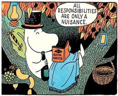 Moomintroll is right, and he should say it. Look at this guy living--perched up in a tree, blanket and pillow, link of sausages, bottle of wine and Agatha Christie 😍 Moomin Cartoon, Chillout Zone, Moomin Valley, Tove Jansson, Agatha Christie, Looks Cool, Painting & Drawing, Book Art, Art Drawings