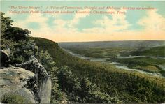 Chattanooga Tennessee~3 States Lookout Valley~Point Lookout~Georgia~Alabama~1908