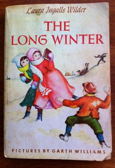Book Nr. 6 - The Long Winter by Laura Ingalls Wilder ~Garth Williams illustrations originally published in 1940