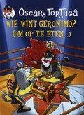 Wie wint Geronimo? (Om op te eten..) Oscar Tortuga Reserveer: http://www.bibliotheekhelmondpeel.nl/webopac/FullBB.csp?WebAction=ShowFullBB&EncodedRequest=*2D4*60*00*07B*01*0E*99q*83*20Eo*7D*C0&Profile=Profile24&OpacLanguage=dut&NumberToRetrieve=50&StartValue=5&WebPageNr=1&SearchTerm1=WIE%20WINT%20GERONIMO%20OM%20OP%20TE%20ETEN%20DL%202%20BOEK%20OSCAR%20TORTUGA%20VERT%20UIT%20HET%20ITALIAANS%20LOES%20RANDAZZO%20I%20.1.175281&SearchT1=&Index1=1*Index1&SearchMethod=Find_1&ItemNr=5
